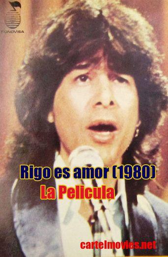 Rigo es amor Poster