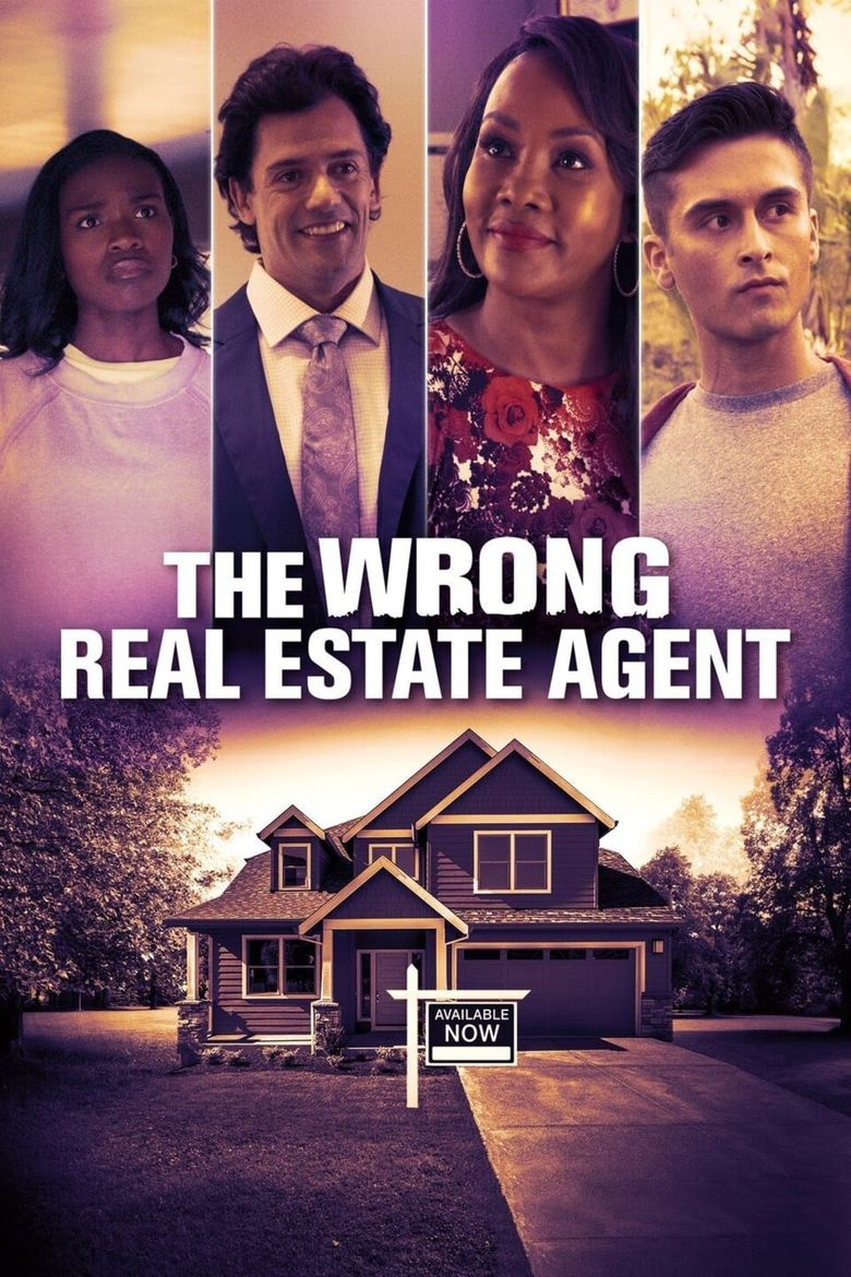 The Wrong Real Estate Agent Poster