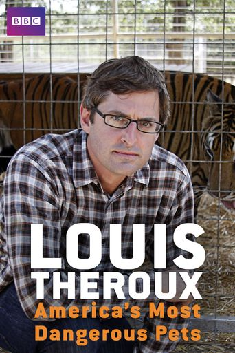 Louis Theroux: America's Most Dangerous Pets Poster