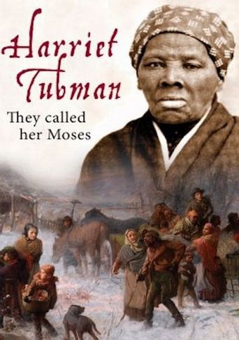Harriet Tubman: They Called Her Moses Poster