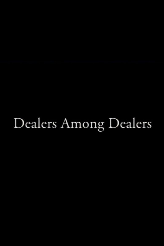Dealers Among Dealers Poster