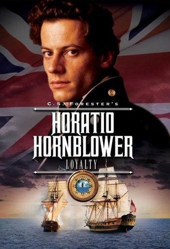 Hornblower: Loyalty Poster