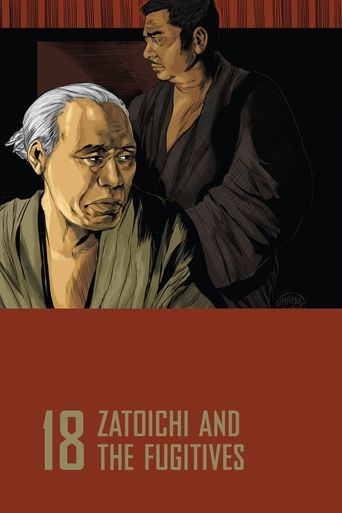 Zatoichi and the Fugitives Poster