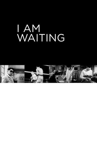 I Am Waiting Poster