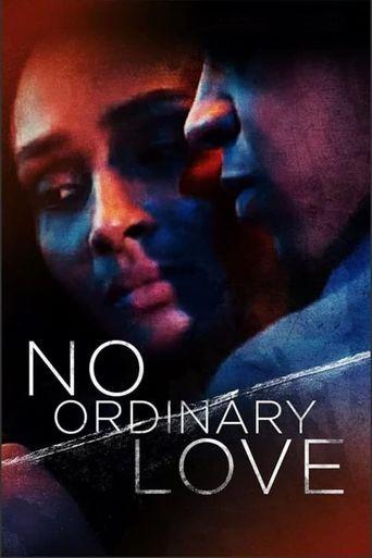No Ordinary Love Poster