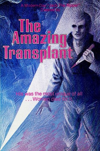 The Amazing Transplant Poster