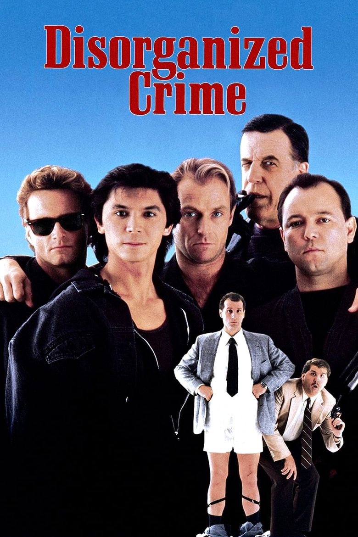 Disorganized Crime Poster