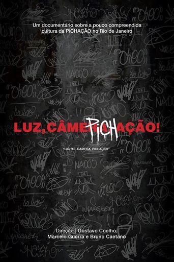 Luz, Câmera, Pichação! Poster