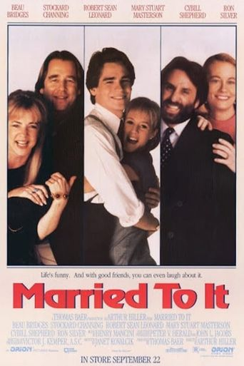 Married to It Poster