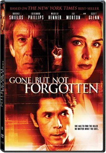 Gone but Not Forgotten Poster