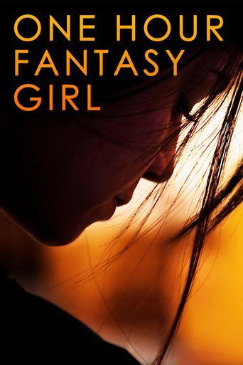 One Hour Fantasy Girl Poster