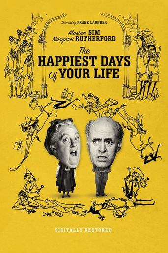 The Happiest Days of Your Life Poster
