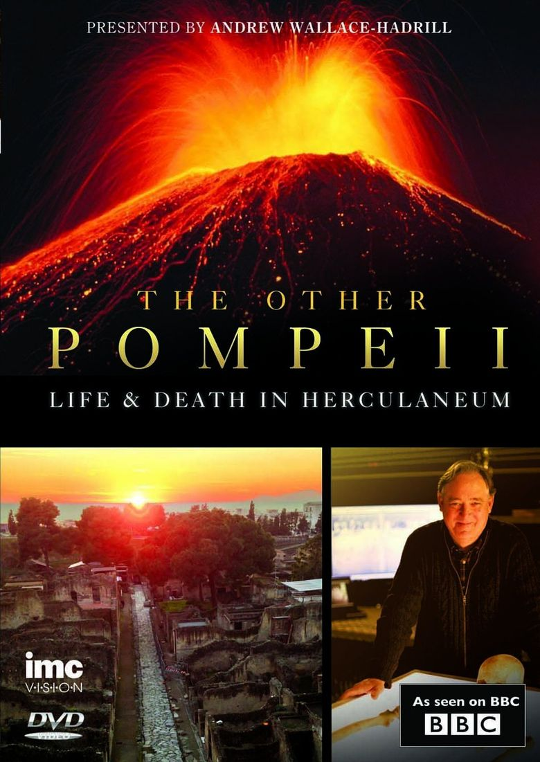 The Other Pompeii: Life & Death in Herculaneum Poster
