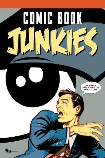 Comic Book Junkies Poster