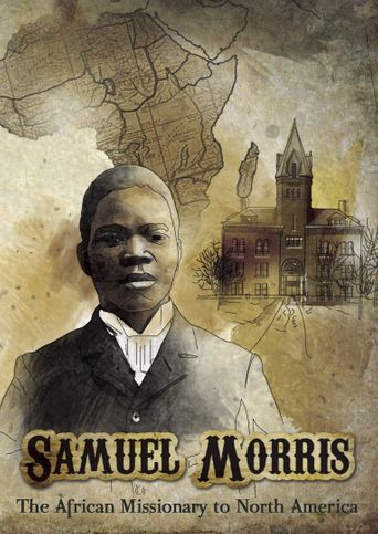 Samuel Morris: African Missionary to North America Poster