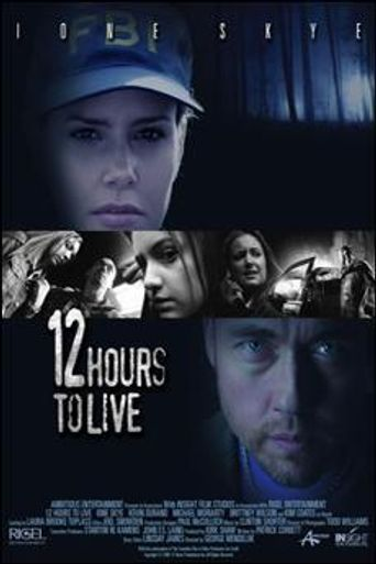 12 Hours to Live Poster