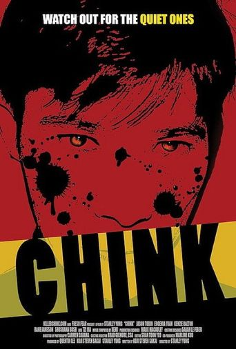 Chink Poster