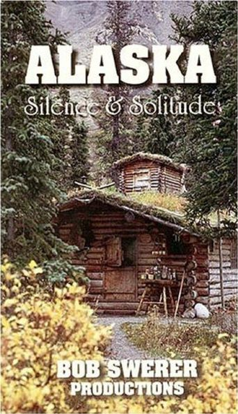 Alaska: Silence And Solitude Poster