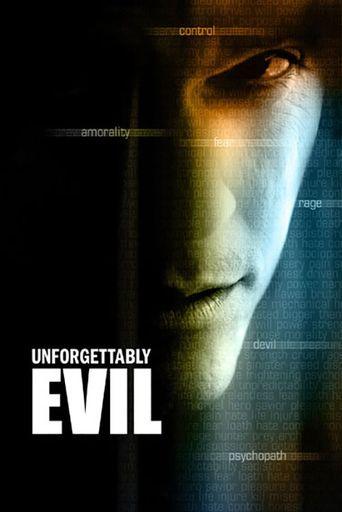 Starz Inside - Unforgettably Evil Poster