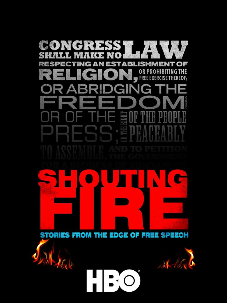 Shouting Fire: Stories from the Edge of Free Speech Poster