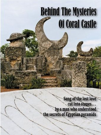 Behind the Mysteries of Coral Castle Poster