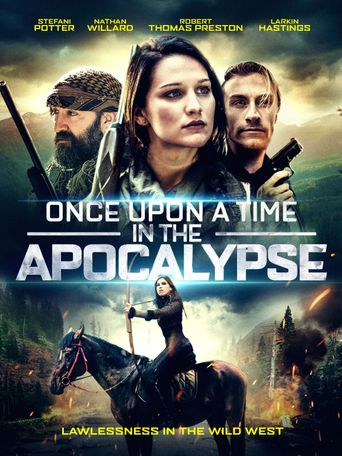 Once Upon a Time in the Apocalypse Poster