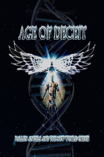Age of Deceit - Fallen Angels and the New World Order Poster