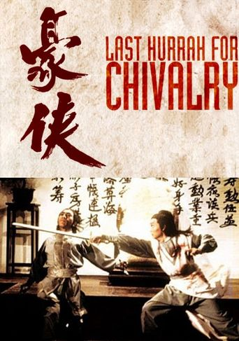 Watch Last Hurrah for Chivalry