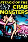 Watch Attack of the Crab Monsters