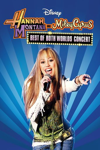 Hannah Montana & Miley Cyrus: Best of Both Worlds Concert Poster