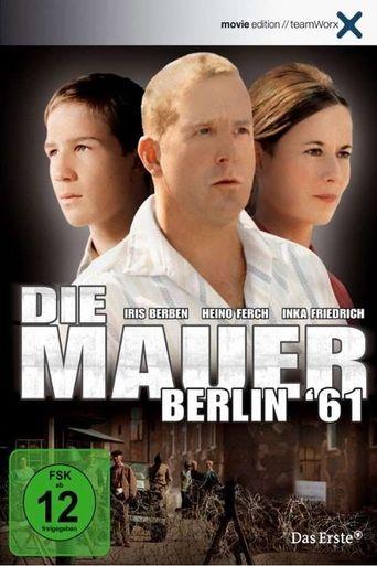 Die Mauer – Berlin '61 Poster
