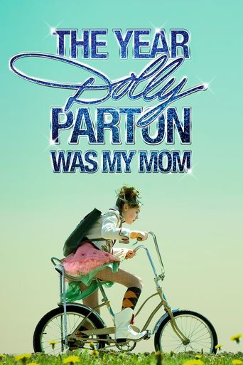 The Year Dolly Parton Was My Mom Poster