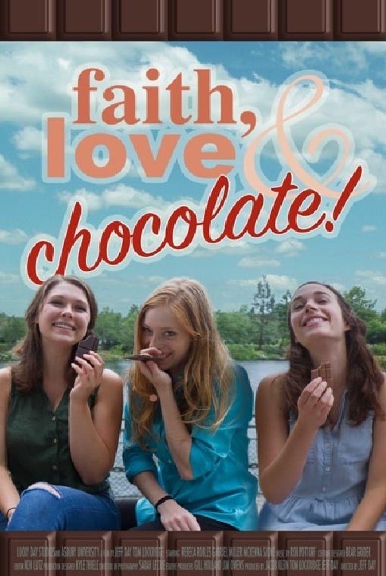 Faith, Love & Chocolate Poster