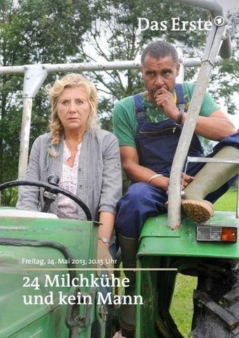24 Milchkühe und kein Mann Poster