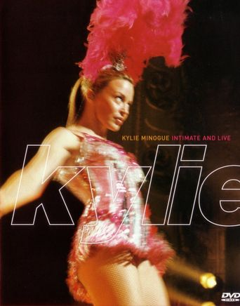 Kylie Minogue: Intimate and Live Poster