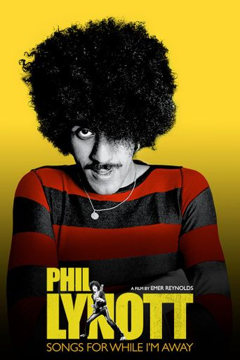 Phil Lynott: Songs for While I'm Away Poster
