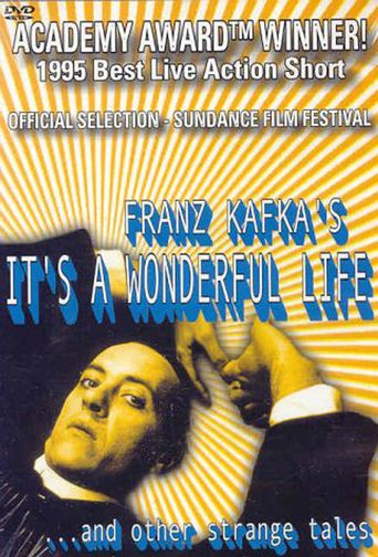 Franz Kafka's It's a Wonderful Life Poster
