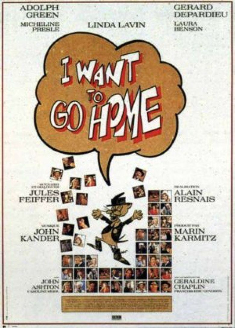 I Want to Go Home Poster