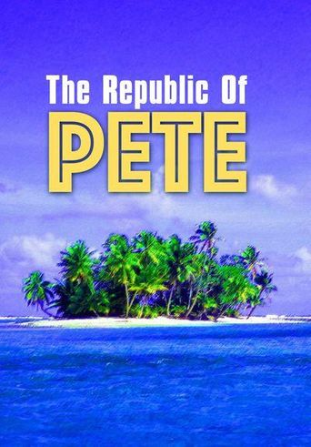 Republic of Pete Poster