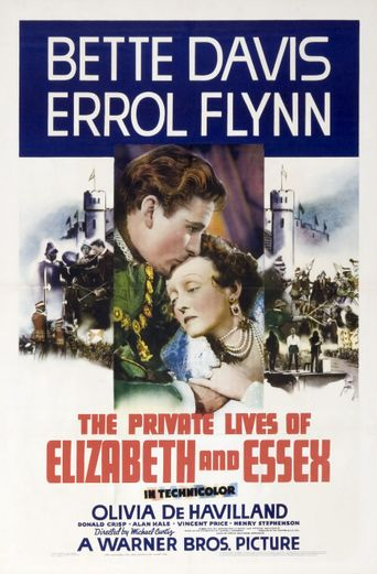 Watch The Private Lives of Elizabeth and Essex
