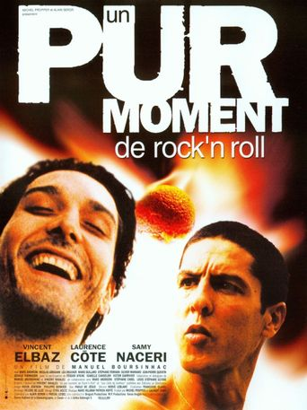 Un pur moment de rock'n roll Poster