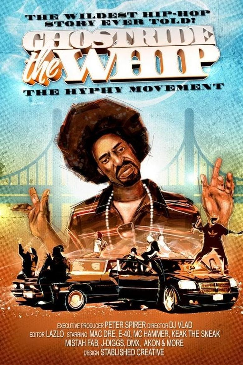 Ghostride the Whip: The Hyphy Movement Poster