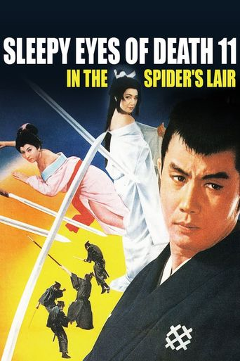 Sleepy Eyes of Death 11: In the Spider's Lair Poster