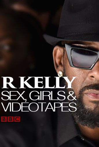 R Kelly: Sex, Girls and Videotapes Poster