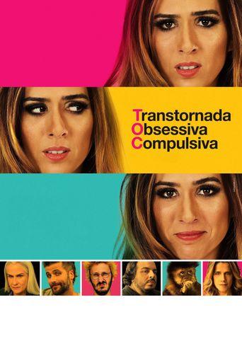 TOC - Transtornada Obsessiva Compulsiva Poster