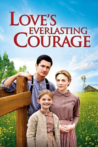 Love's Everlasting Courage Poster
