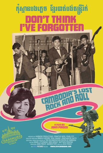 Don't Think I've Forgotten: Cambodia's Lost Rock and Roll Poster