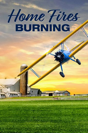 Home Fires Burning Poster