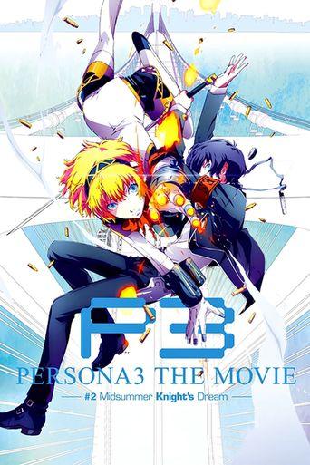 Persona 3 the Movie: #2 Midsummer Knight's Dream Poster