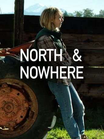 North & Nowhere Poster